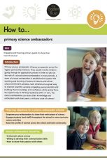How to run primary science ambassadors schemes