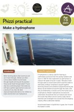 Phizzi practical: make a hydrophone