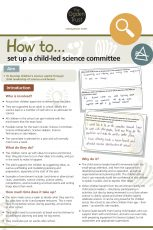 How to set up a child-led science committee