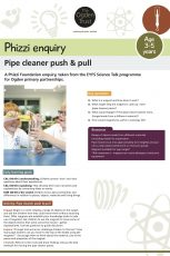 Phizzi enquiry: pipe cleaner push and pull