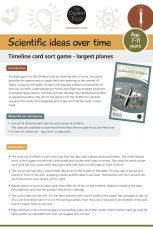 Scientific ideas over time: timeline card sort game - largest planes